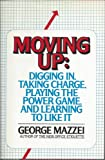 Moving Up, George Mazzei, 0671502662