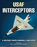 U. S. Air Force Interceptors, Isham Marty and McLaren David, 1580071503