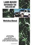 Land Rover Defender Td5 1999/2006 MY Workshop Manual: Workshop Manual (Motor Books)