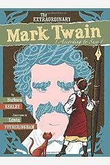 The Extraordinary Mark Twain (According to Susy) Hardcover