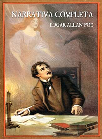 Edgar Allan Poe: Narrativa Completa eBook: Edgar Allan Poe