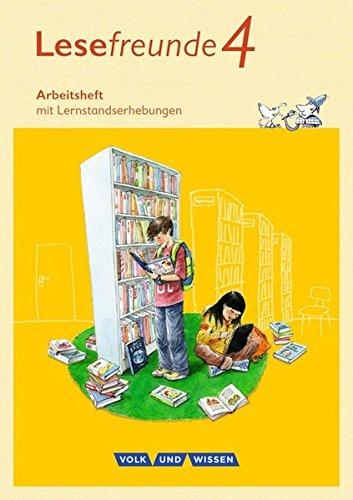 Lesefreunde - Östliche Bundesländer und Berlin - Neubearbeitung 2015: 4. Schuljahr - Arbeitsheft
