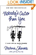 #7: Nobody's Cuter than You: A Memoir about the Beauty of Friendship