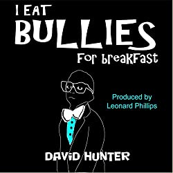 I Eat Bullies for Breakfast