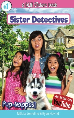 Pup-Napped!: A GEM Sisters book (Sister Detectives) (Volume 1)