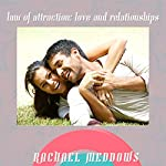 Law of Attraction: Love & Relationships Hypnosis: Dating & Romance, Guided Meditation, Positive Affirmations, Solfeggio Tones | Rachael Meddows