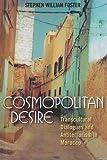 Cosmopolitan Desire, Stephen William Foster, 0759110239