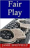 Fair Play (Tyler Cunningham Shorts Book 2)
