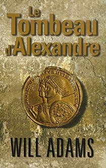 Le Tombeau d'Alexandre par Adams