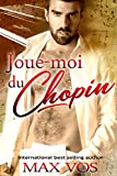 Joue-moi du Chopin (French Edition)