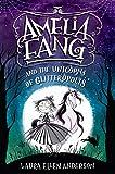 Amelia Fang and the Unicorns of Glitteropolis