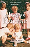 Always Liza to Me, Cecilia Rice, 1741751675