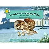 Screech Owl at Midnight Hollow - a Smithsonian's Backyard Book (Smithsonian Backyard)