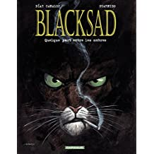 Blacksad - tome 1 - Quelque part entre les ombres (French Edition)