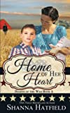 Home of Her Heart (Hearts of the War) (Volume 2)