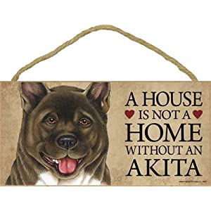 "SJT ENTERPRISES, INC. A House is not a Home Without an Akita Wood Sign Plaque 5"" x 10"" (SJT63901) 35"