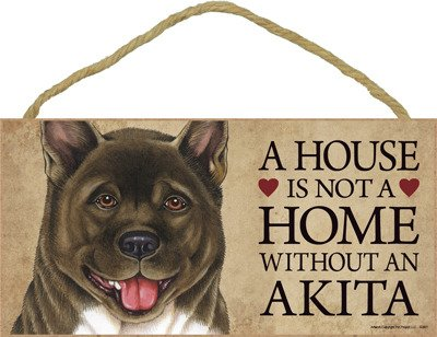 "SJT ENTERPRISES, INC. A House is not a Home Without an Akita Wood Sign Plaque 5"" x 10"" (SJT63901) 1"