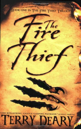 The Fire Thief (Fire Thief Trilogy): Amazon.co.uk: Terry Deary: Books