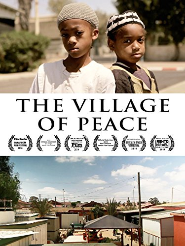 The Village of Peace by