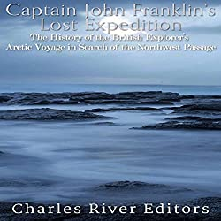 Captain John Franklin's Lost Expedition