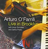 O'FARRILL, ARTURO - LIVE IN BROOKLYN