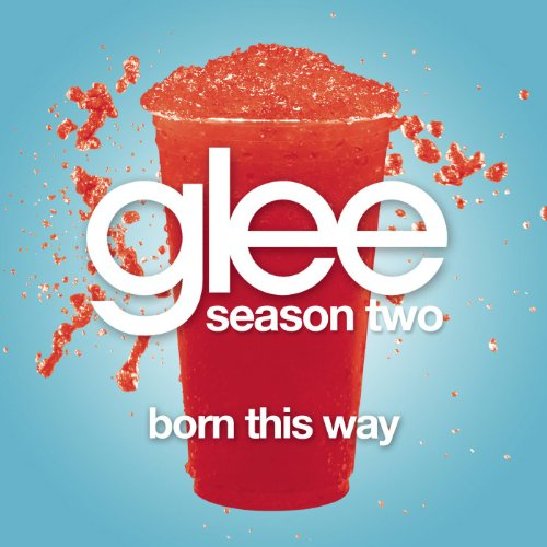 Born This Way (Glee Cast Version)