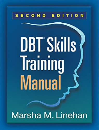 DBT® Skills Training Manual, Second Edition Pdf