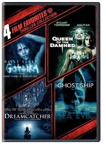 4 Film Favorites: Thrillers (Dreamcatcher, Ghost Ship, Gothika, Queen of the Damned)