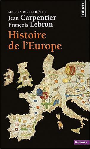 Histoire De L Europe Jean Carpentier Francois Lebrun