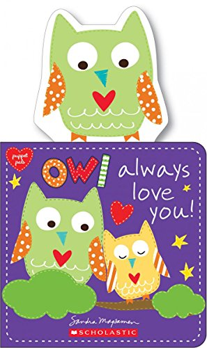Owl Always Love You! (Puppet Pals) -