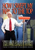 How I Swept My Way to the Top, Don Aslett, 0937750344