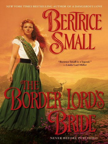 (The Border Lord's Bride (Border Chronicles Book 2))