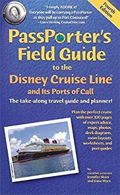PassPorter's Field Guide to the Disney Cruise Line and Its