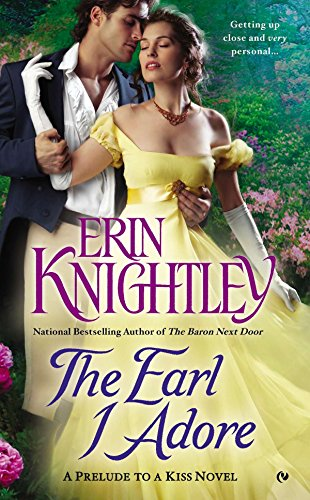 The Earl I Adore (A Prelude to a Kiss Novel)