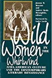 img - for Wild Women in the Whirlwind: Afra-American Culture and the Contemporary Literary Renaissance book / textbook / text book