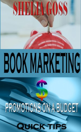 Book Marketing & Promotions on a Budget Quick Tips