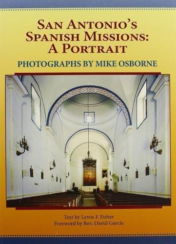 San Antonio's Spanish Missions: A Portrait pdf