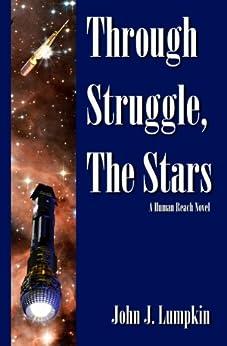 Through Struggle, the Stars (The Human Reach Book 1) (English Edition) por [Lumpkin, John]