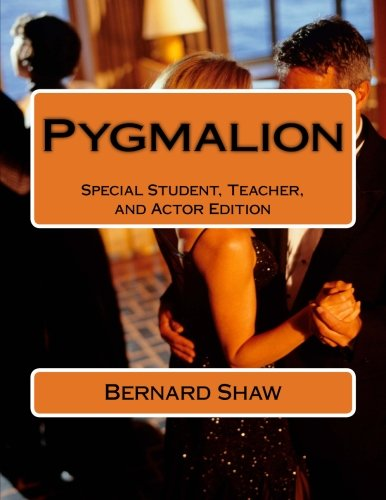 Pygmalion: Special Student, Teacher, and Actor Edition pdf