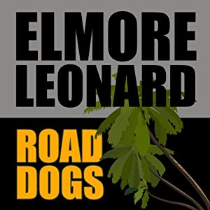 Road Dogs Audiobook