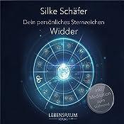 Widder (Dein persönliches Sternzeichen) | Silke Schäfer