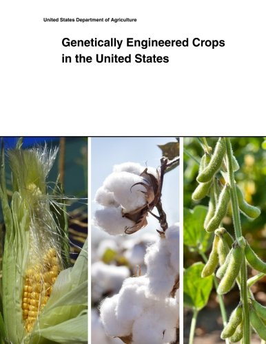 Genetically Engineered Crops in the United States
