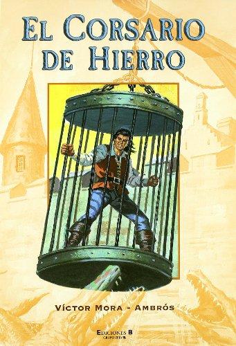 Descargar Libro El Corsario De Hierro Victor Mora