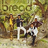 bread a retrospective - Retrospective [2 CD SET] by Bread (July 16, 1996)