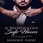 A Wanderer's Safe Haven: Summer Flame Series, Book 1 | Maggie Kane