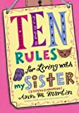Ten Rules for Living with My Sister, Ann M. Martin, 1250010217