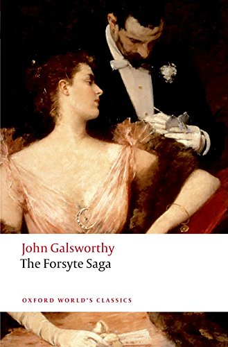 The Forsyte Saga (Oxford World's Classics)