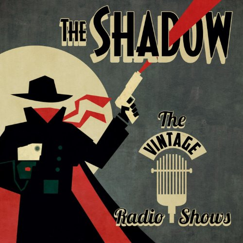 The Vintage Radio Shows By The Shadow On Amazon Music