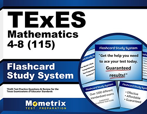 TExES Mathematics 4-8 (115) Flashcard Study System: TExES Test Practice Questions & Review for the Texas Examinations of Educator Standards (Cards)