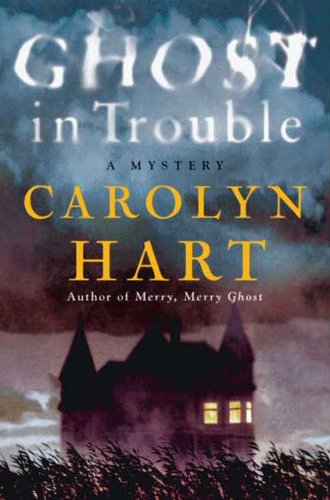 Ghost in Trouble: A Mystery (Bailey Ruth Book 3)